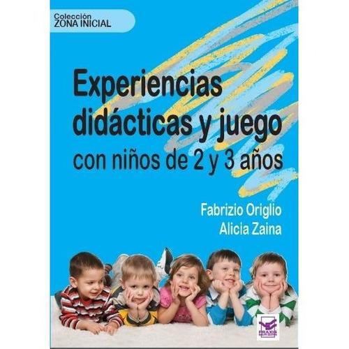 experiencias didácticas y juego con niños de 2 y 3 años