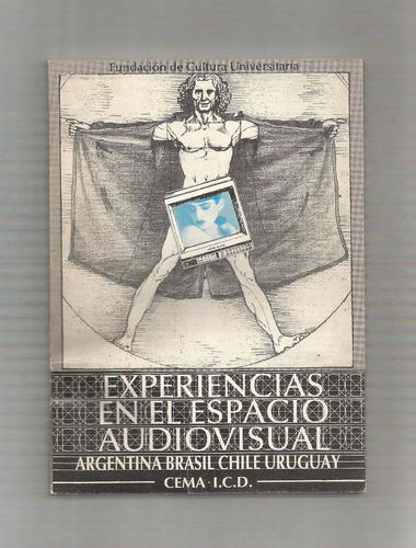 experiencias en el espacio audiovisual