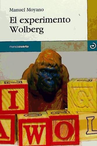 experimento wolberg, el(libro novela y narrativa)