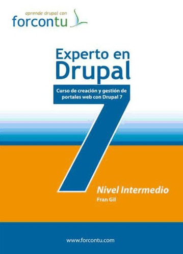 experto en drupal 7. nivel intermedio(libro )