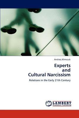 experts and cultural narcissism; klimczuk, andr envío gratis
