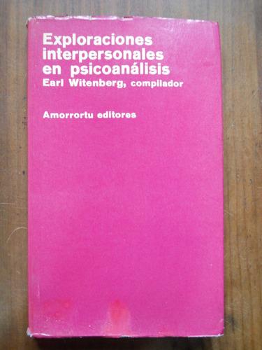 exploraciones interpersonales en psicoanalisis. witenberg.