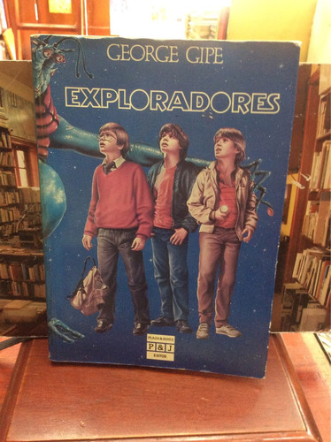 exploradores - george gipe - plaza & janes - 1985 - fantasia