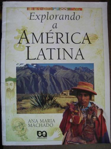 explorando a américa latina ana maria machado m7