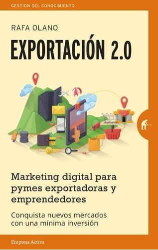 exportación 2.0 / rafa olando (envíos)