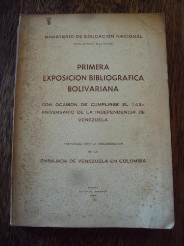 exposicion bibliografica bolivariana independencia venezuela