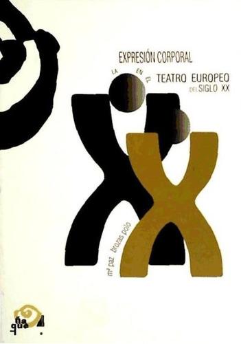 expresion corporal teatro europeo sxx(libro )