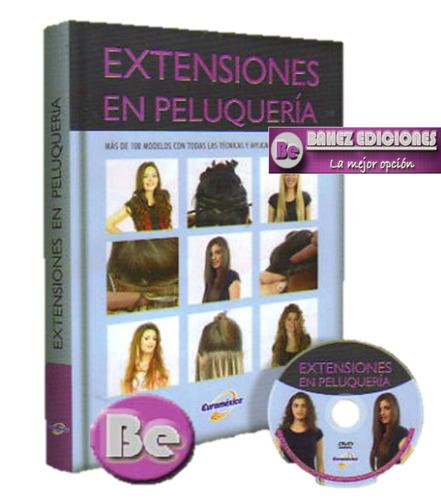 extensiones en peluqueria 1 vol + 1 dvd euromexico