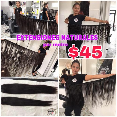 extensiones naturales $45 por metro cabello humano