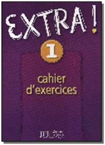 extra! 1 - cahier dexercices