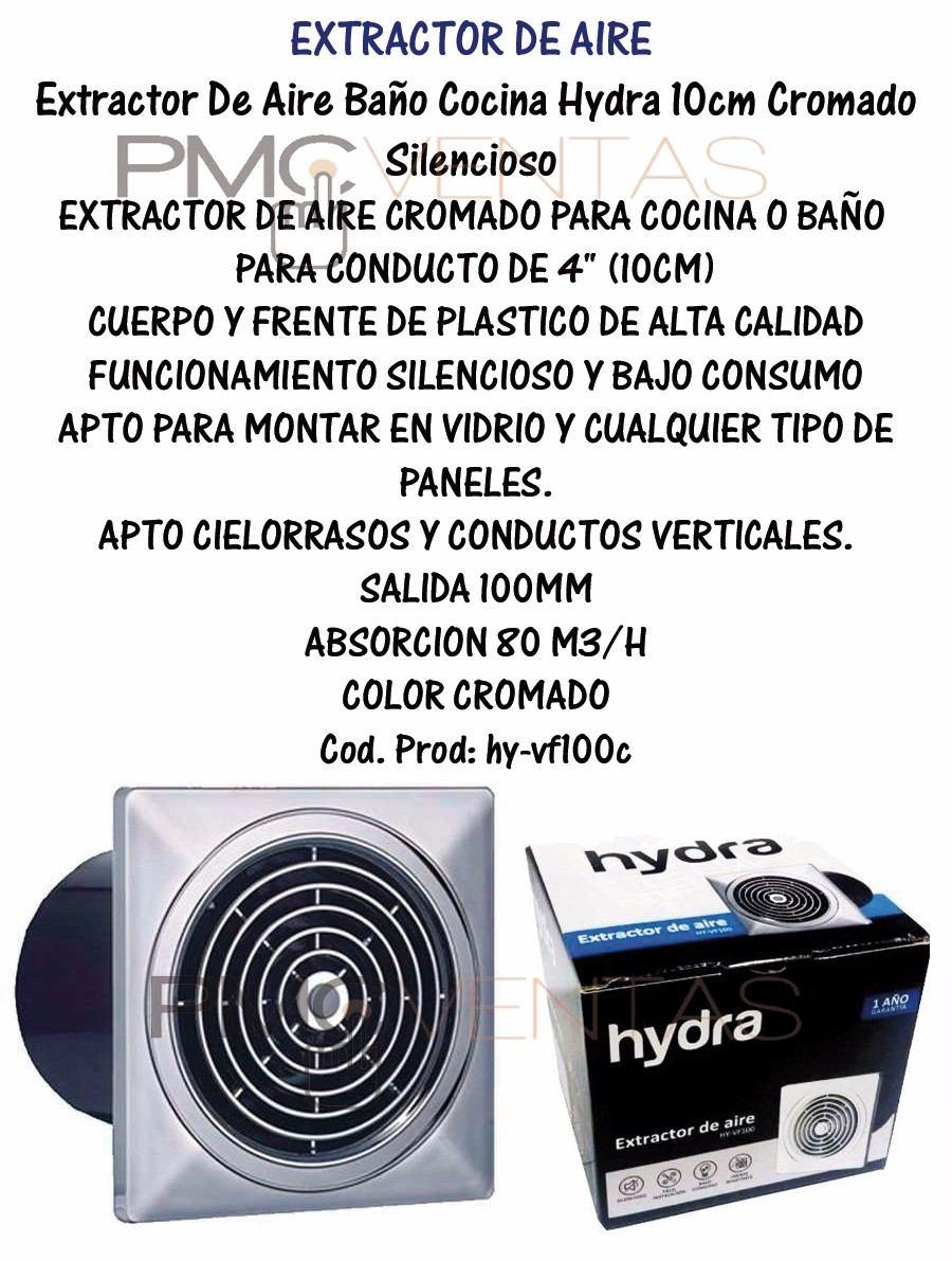 Extractor De Aire Baño Cocina Hydra 10cm Cromado Silencioso - $ 354 ...