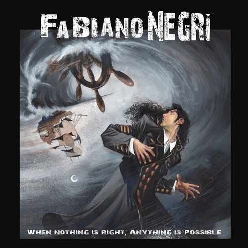 fabiano negri - when nothiing is right, anything is possible