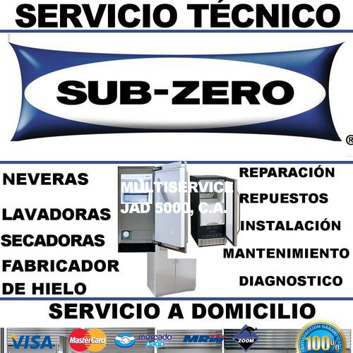 fabricador de hielo sub zero servicio tecnico nevera lavador