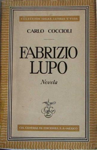 fabrizio lupo - coccioli, carlo - cia. general de ediciones