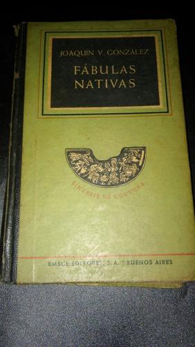 fabulas nativas. j.v.gonzalez