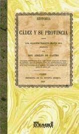 facsímil: historia de cádiz y su provincia desde los remotos