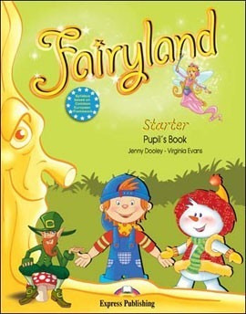fairyland - starter - pupil s book - expres publishing