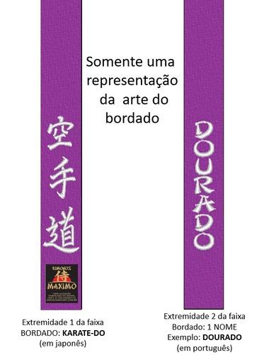 faixa roxa especial karate-do bordada + nome - tamanho g