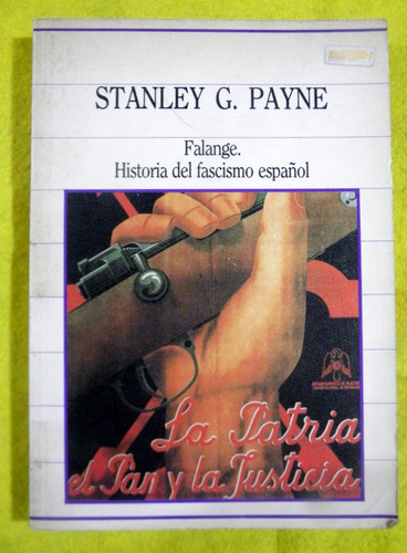 falange historia del fascismo español - stanley payne sarpe