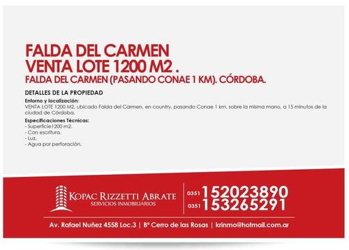 falda del carmen - venta lote 1200 m2 .