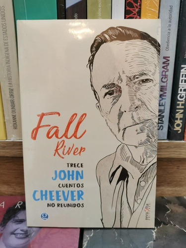 fall river. trece cuentos no reunidos / cheever / godot