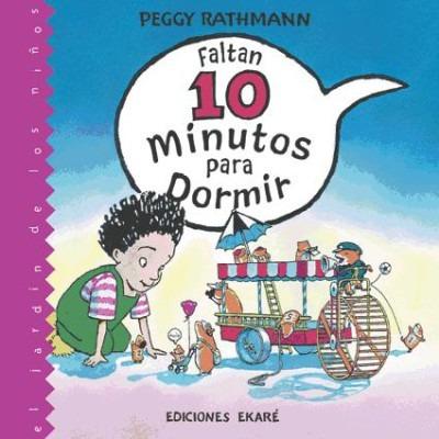 faltan 10 minutos para dormir(libro )