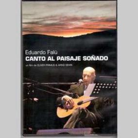 Falu Eduardo Canto Al Paisaje Soñado Dvd Nuevo