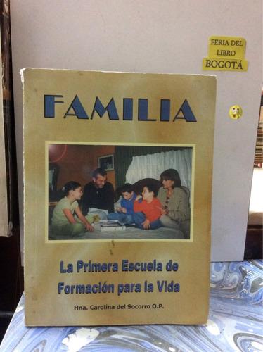 familia. la primera escuela. educación. niños. aprendizaje