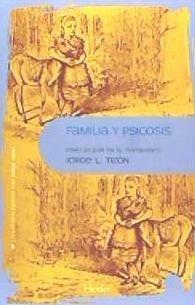 familia y psicosis(libro trastornos psicóticos)