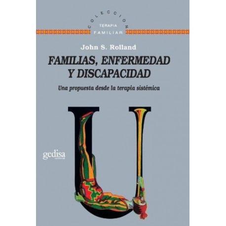 familias enfermedad y discapacidad, rolland, ed. gedisa