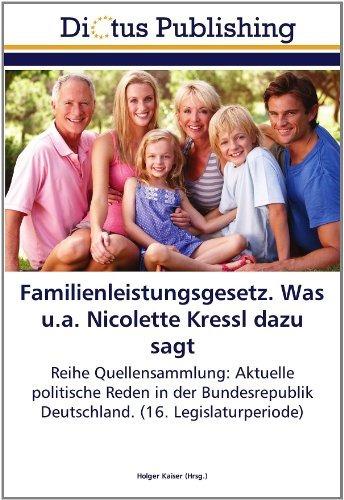 familienleistungsgesetz. was u.a. nicolette kressl dazu sag