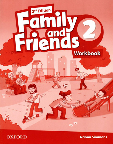 family and friends 2 - class book + workbook - 2nd edition