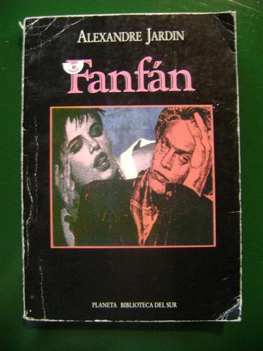 fanfán - alexandre jardin