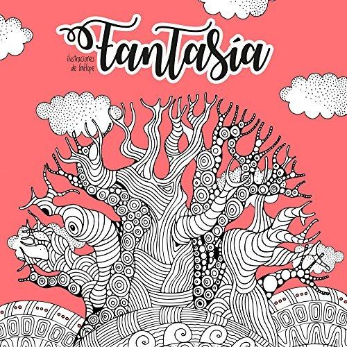 Fantasía. Un Libro Para Colorear (anti-stress Coloring) Aa ...
