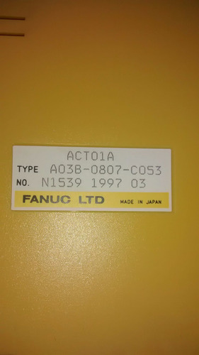 fanuc a03b-0807-c053 modulo act01a