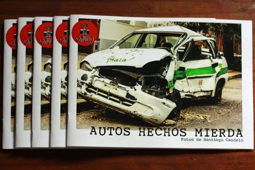 fanzine  autos hechos mierda  fotografía