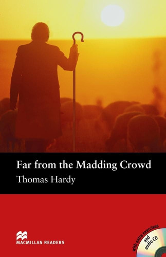 far from the madding crowd - macmillan readers level 4