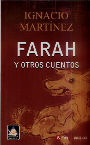 farah y otros cuentos ignacio martinez