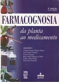 farmacognosia da planta ao medicamento 5ª edição