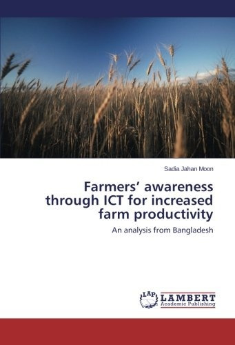farmers' awareness through ict for increased farm productiv