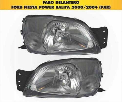 faros delanteros ford fiesta balita power 2000-2004