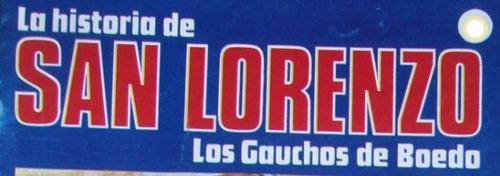 fasciculo historia san lorenzo 21 partidos internacionales