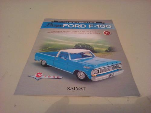 fascículo número 01 ford pick-up f-100 1957 azul 1/8 salvat