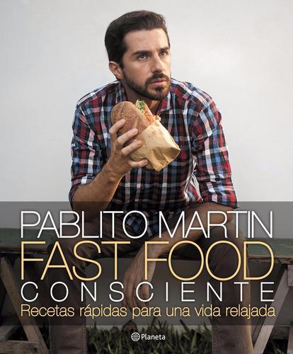 fast food consciente pablito martin