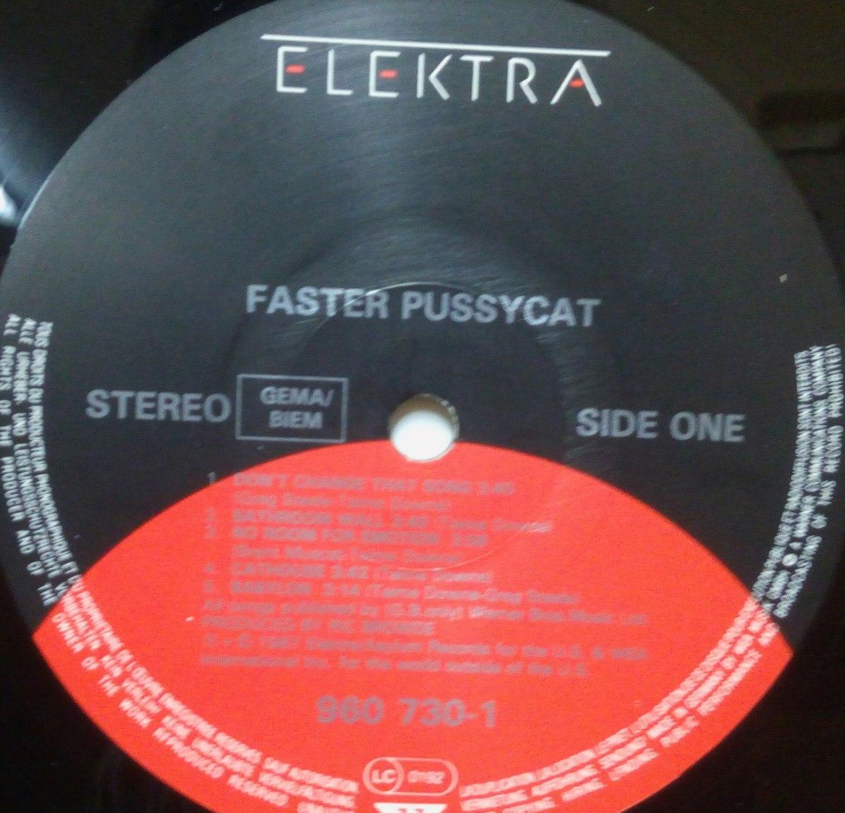 10 Elektra Faster-pussycat-vinyl-aleman-faster-pussycat-hrd-glm-mtx-vnl-D_NQ_NP_956117-MLM26405064630_112017-F