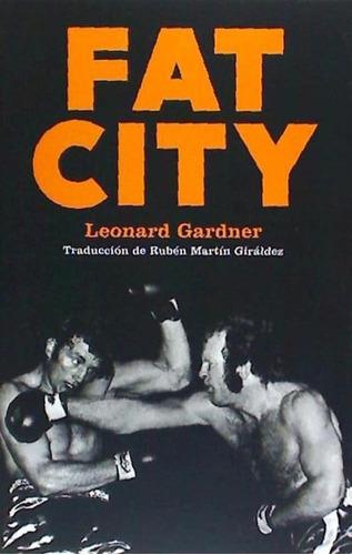 fat city(libro novela y narrativa)