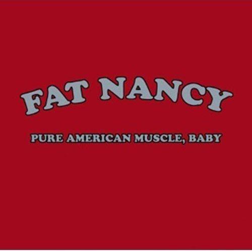 fat nancy - pure american muscle baby imp - otimo hard rock