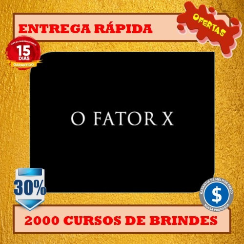 fator x- pedro superti+ 2000 brindes