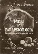 fatos da parapsicologia: introdução às ciências ocultas