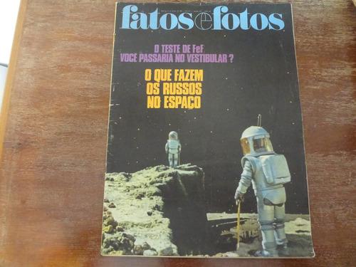 fatos e fotos 1969, o que fazem os russos no espaço